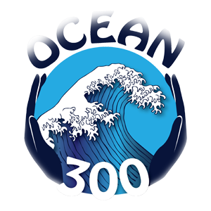 OCEAN 300 ~OUR WATER OUR WORLD Changing the Legacy of Plastic Contamination for Future Generations