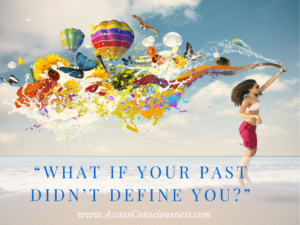 What if YOur Past Didn't Define You?