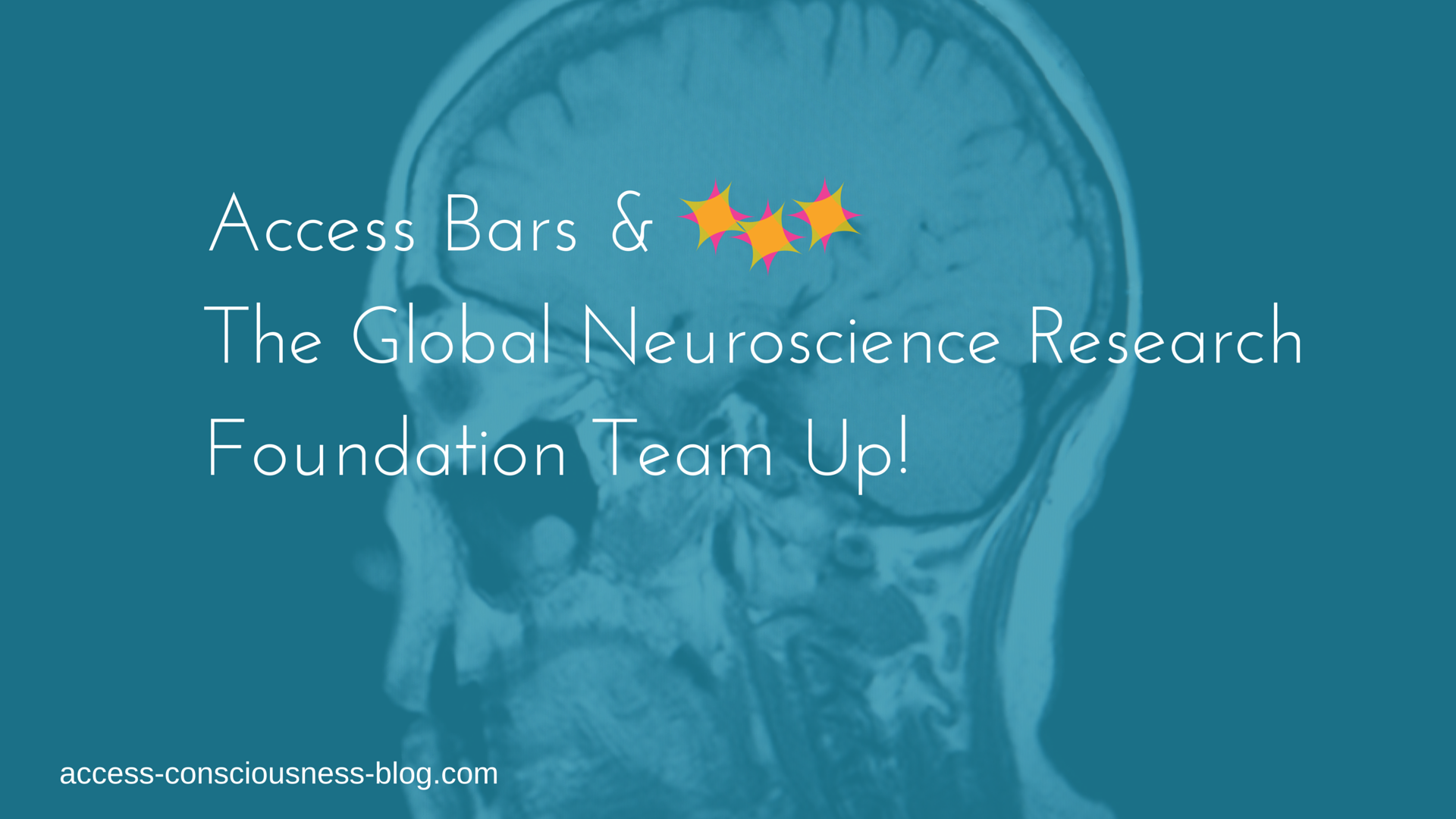 Access Bars & The Global Neuroscience Research Foundation Team Up!