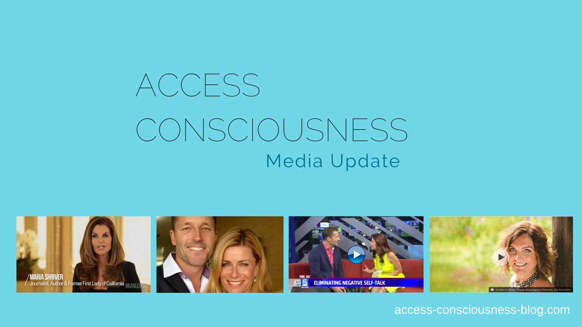 Access Consciousness in The Headlines!